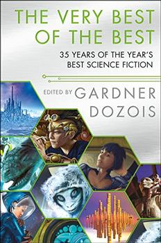 The Very Best of the Best by Gardner Dozois (Editor)
