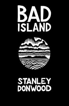 Bad Island by Stanley Donwood