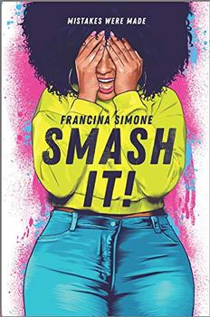 Smash It! by Francina Simone