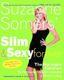 Slim and Sexy Forever by Suzanne Somers
