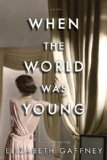 When the World Was Young jacket