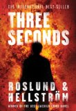 Three Seconds by Anders Roslund & Borge Hellstrom