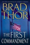 The First Commandment: by Brad Thor