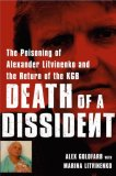 Death of a Dissident by Alex Goldfarb, Marina Litvinenko