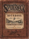 Notebook for Fantastical Observations by Tony DiTerlizzi & Holly Black