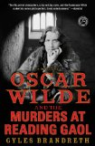 Oscar Wilde and the Murders at Reading Gaol by Gyles Brandreth