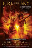 Fire the Sky by W. Michael & <br>Kathleen O'Neal Gear