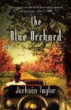 The Blue Orchard by Jackson Taylor