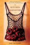 The Kitchen Daughter by Jael McHenry