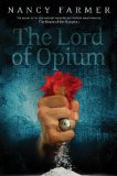 The Lord of Opium by Nancy Farmer