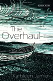 Overhaul by Kathleen Jamie
