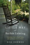 The Little Way of Ruthie Leming by Rod Dreher