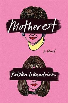 Motherest by Kristen Iskandrian