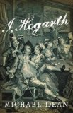 I, Hogarth by Michael Dean