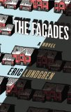 The Facades by Eric Lundgren