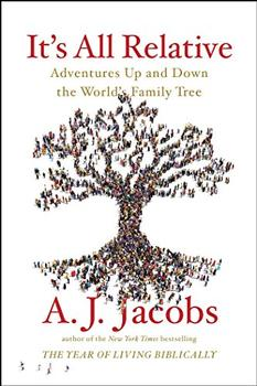 It's All Relative by A. J. Jacobs