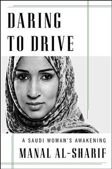 Daring to Drive by Manal al-Sharif