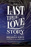 The Last True Love Story jacket