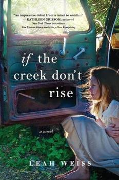 Book Jacket: If the Creek Don't Rise