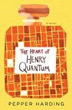 The Heart of Henry Quantum by Pepper Harding