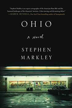 Ohio by Stephen Markley