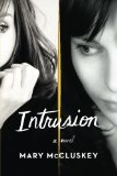 Intrusion by Mary McCluskey