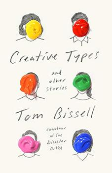 Creative Types by Tom Bissell