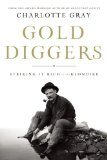 Gold Diggers by Charlotte Gray
