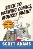 Stick to Drawing Comics, Monkey Brain! jacket