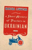 A Short History of Tractors in Ukrainian jacket
