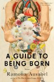 A Guide to Being Born jacket