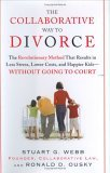 The Collaborative Way to Divorce by Ron Ousky, Stuart Webb