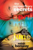 The Extraordinary Secrets of April, May & June