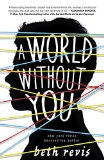 A World Without You by Beth Revis