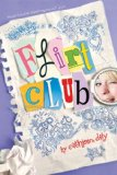 Flirt Club by Cathleen Daly