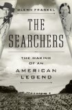 The Searchers by Glenn Frankel