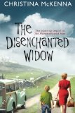The Disenchanted Widow by Christina McKenna