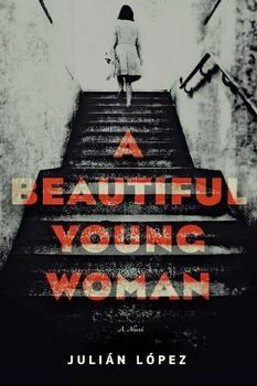 A Beautiful Young Woman by Julian Lopez (Author), Samuel Rutter (translator)