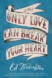 Only Love Can Break Your Heart jacket