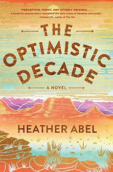 The Optimistic Decade by Heather Abel