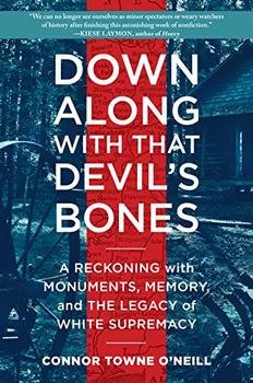 Down Along with That Devil's Bones by Connor Towne O'Neill