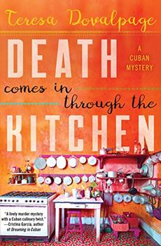 Death Comes in through the Kitchen by Teresa Dovalpage