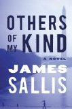 Others of My Kind by James Sallis