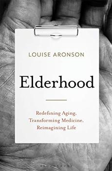 Elderhood by Louise Aronson