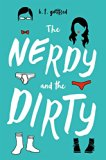 The Nerdy and the Dirty by B. T. Gottfred