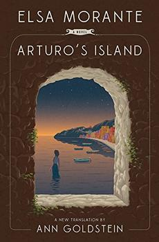 Arturo's Island by Elsa Morante (author), Ann Goldstein (translator)