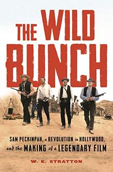 The Wild Bunch by W. K. Stratton