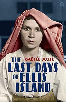 The Last Days of Ellis Island book jacket