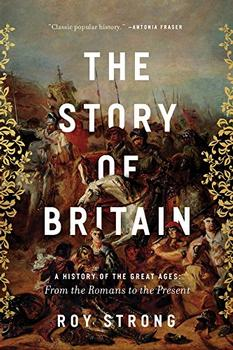 The Story of Britain by Roy Strong