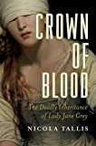 Crown of Blood by Nicola Tallis